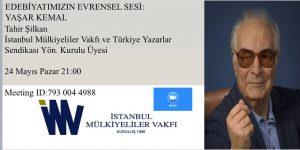 """Sayın Tahir Şilkan, """"Edebiyatımızın Evrensel Sesi:Yaşar Kemal""""i anlatacak"""