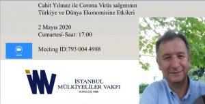 Sayın Cahit Yılmaz ile Corono Virüs Salgınının Türkiye ve Dünya Ekonomisine Etkileri